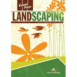 Career Paths: LandScaping Teacher's Book + Student's Book + CD with Digibook App.