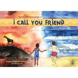 I Call You Friend - Dvojjazyčná kniha o přátelství pro děti od 3 let