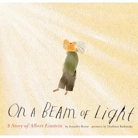On a Beam of Light : A Story of Albert Einstein
