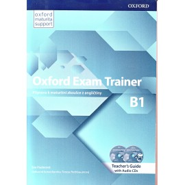 Oxford Exam Trainer B1 Teacher's Book + Audio CDs (Czech Edition)