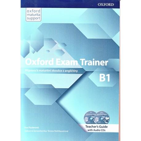Oxford Exam Trainer B1 Teacher's Book + Audio CDs (Czech Edition)