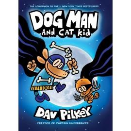 Dog Man 4 - Dog Man and Cat Kid