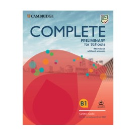 Complete Preliminary for Schools for revised exam from 2020 Workbook without Answers with Audio Download