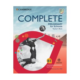 Complete Preliminary for Schools for revised exam from 2020 Teacher's Book with Downloadable Resource Pack