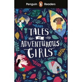 Penguin Readers Level 1: Tales of Adventurous Girls