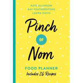 Pinch of Nom Food Planner : Includes 26 New Recipes