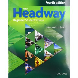 New Headway Beginner Fourth Edition Student's Book