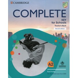Complete Key for Schools for Revised Exam from 2020 Teacher's Book with Downloadable Resource Pack