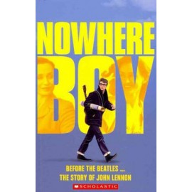 Scholastic Reader: Nowhere Boy + online resources