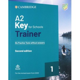 A2 Key for Schools Trainer 1 for 2020 Exam Six Practice Tests without Answers with Audio