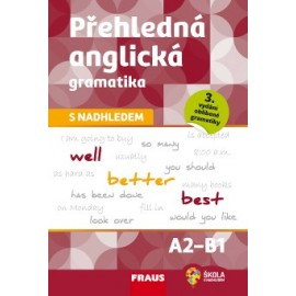 Přehledná anglická gramatika s nadhledem - 3. vydání
