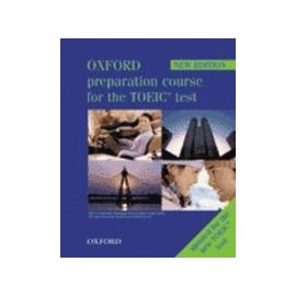 Oxford Preparation Course for the TOEIC Test Pack, New Edition