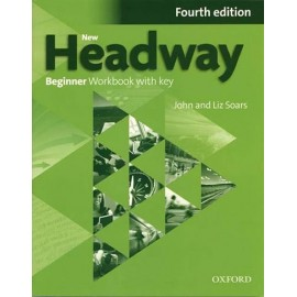 New Headway Beginner Fourth Edition Workbook with Key