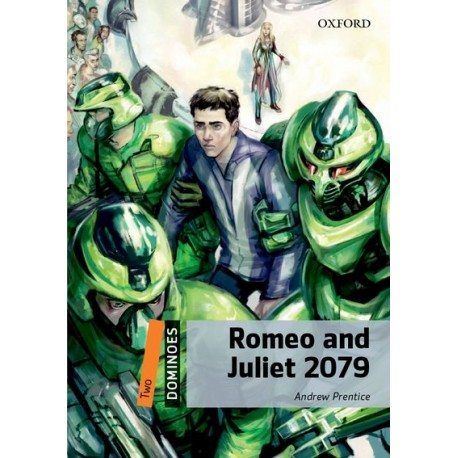 Oxford Dominoes: Romeo and Juliet 2079 + MP3 audio download