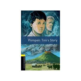 Oxford Bookworms: Pompei: Tiro's Story