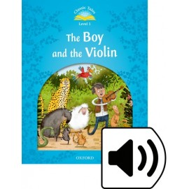 Classic Tales 1 2nd Edition: The Boy and the Violin + MP3 audio download