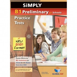 Simply B1 Preliminary for Schools 8 Practice Tests (2020 exam format) Self-study Student´s Book