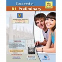 Succeed in B1 Preliminary 8 Complete Practice Tests (2020 exam format) Self-study Student´s Book