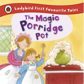 First Favourite Tales: The Magic Porridge Pot