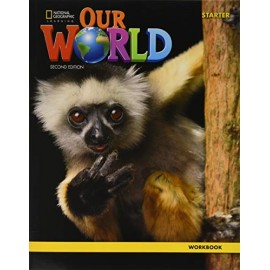 Our World Starter Second Edition Workbook