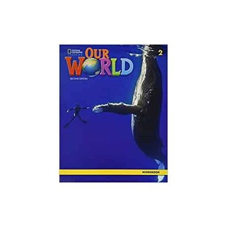 Our World 2 Second Edition Workbook