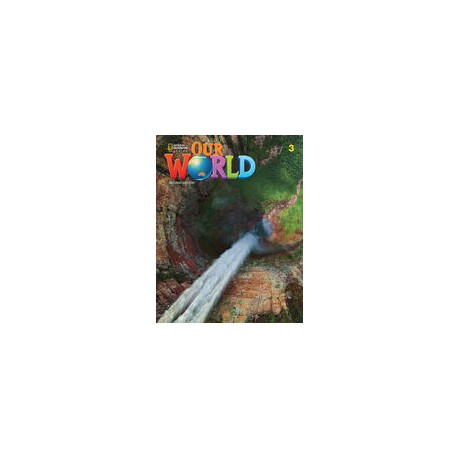 Our World 3 Second Edition Student´s Book