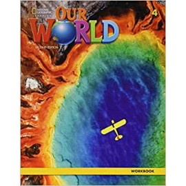 Our World 4 Second Edition Workbook