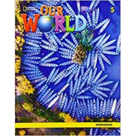 Our World 5 Second Edition Workbook