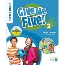 Give Me Five! Level 2 Pupil's Book with Navio App
