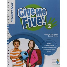 Give Me Five! Level 2 Teacher's Book with Navio App