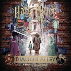Harry Potter - Diagon Alley : A Movie Scrapbook