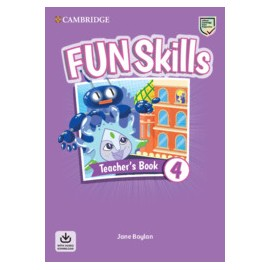 Fun Skills Level 4 Teacher's Book with Audio Download