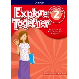 Explore Together 2 Teacher's Book CZ