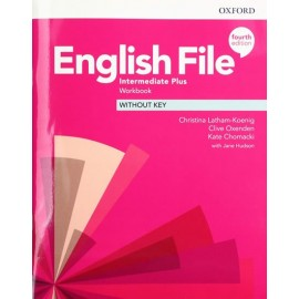 English File Fourth Edition Intermediate Plus Workbook without Answer Key