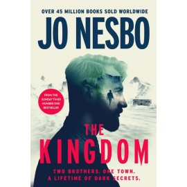 The Kingdom The new thriller from the no.1 bestselling author of the Harry Hole series