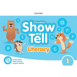 Show and Tell Second Edition 1 Literacy Book