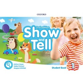 Show and Tell Second Edition 1 Student Book Pack