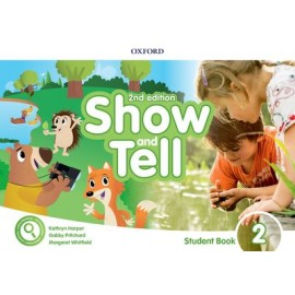 Show and Tell Second Edition 2 Student Book Pack