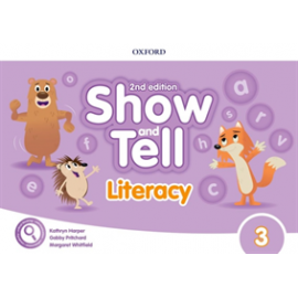 Show and Tell Second Edition 3 Literacy Book