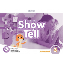 Show and Tell Second Edition 3 Activity Book
