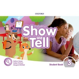 Show and Tell Second Edition 3 Student Book Pack