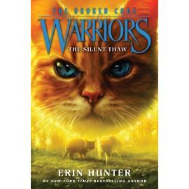 Warriors: The Broken Code 2: The Silent Thaw