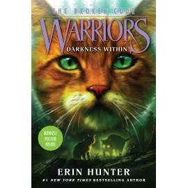 Warriors: The Broken Code 4: Darkness Within