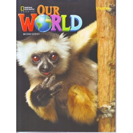 Our World Starter Second Edition Student´s Book