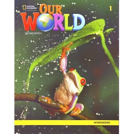 Our World 1 Second Edition Workbook