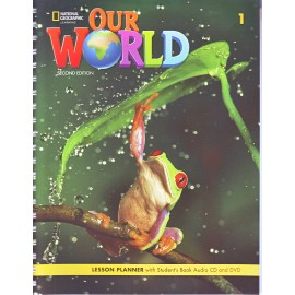 Our World 1 Second Edition Lesson Planner with Student´s Book Audio CD and DVD
