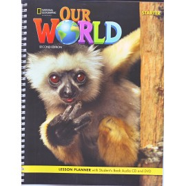 Our World Starter Second Edition Lesson Planner with Student´s Book Audio CD and DVD