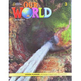 Our World 3 Second Edition Lesson Planner with Student´s Book Audio CD and DVD