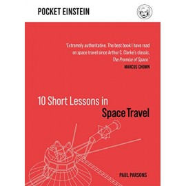 10 Short Lessons in Space Travel