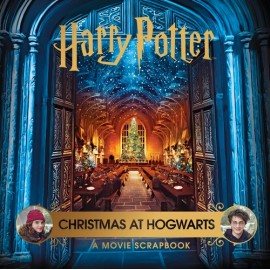 Harry Potter - Christmas at Hogwarts: A Movie Scrapbook
